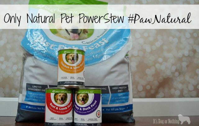 Only Natural Pet PowerStew #PawNatural