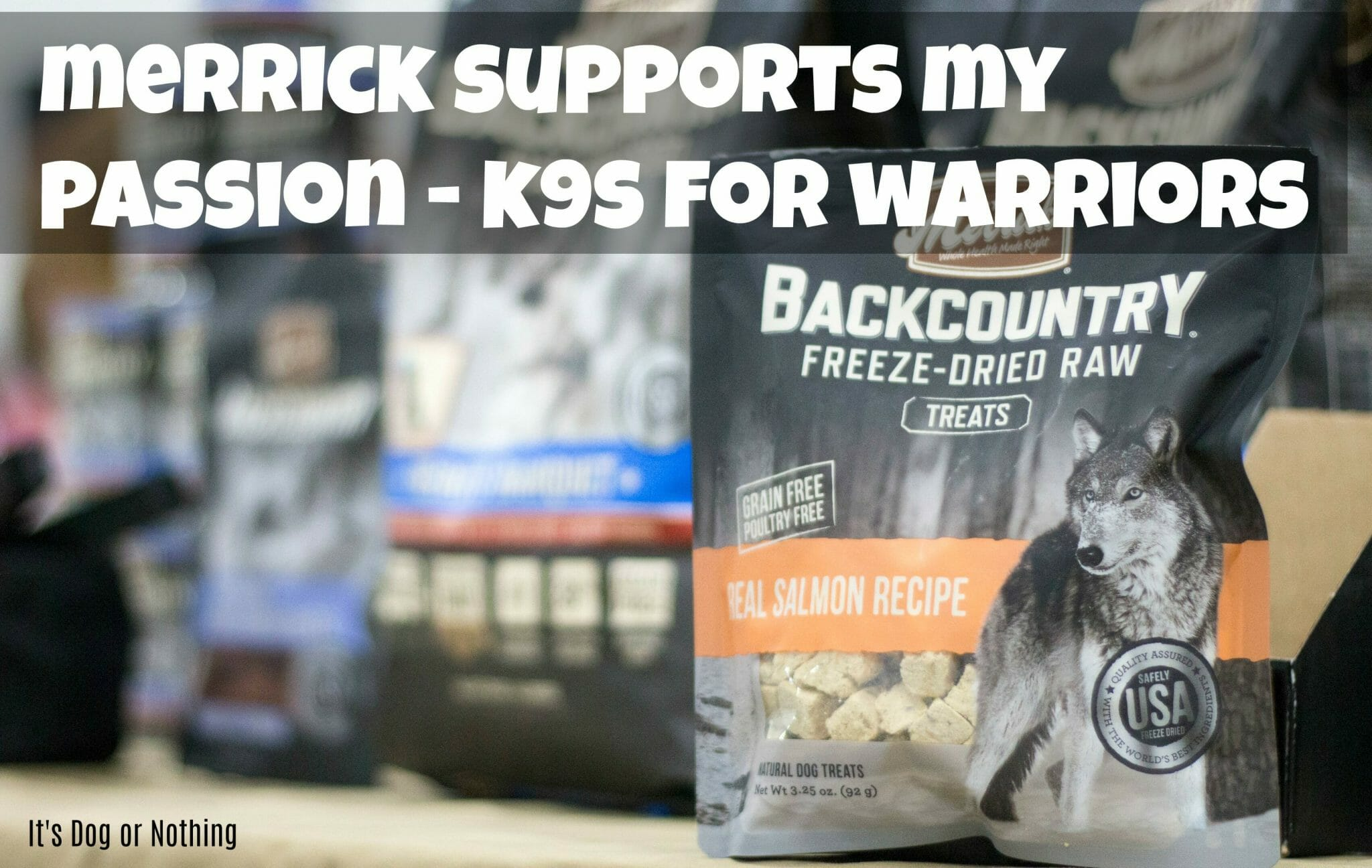 Merrick Supports My Passion – K9s for Warriors