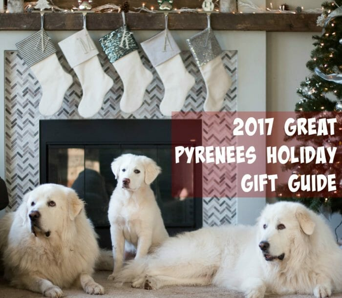 2017 Great Pyrenees Holiday Gift Guide
